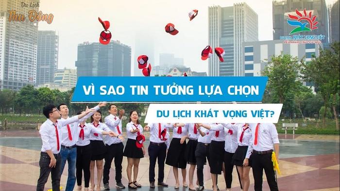 Khách hàng tin tưởng Du lịch Khát Vọng Việt về chất lượng dịch vụ tốt và uy tín